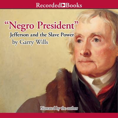 Negro President by Garry Wills audiobook