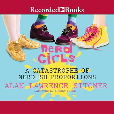 Nerd Girls by Alan Lawrence Sitomer audiobook