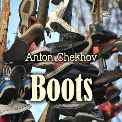 Boots by Anton Chekhov audiobook