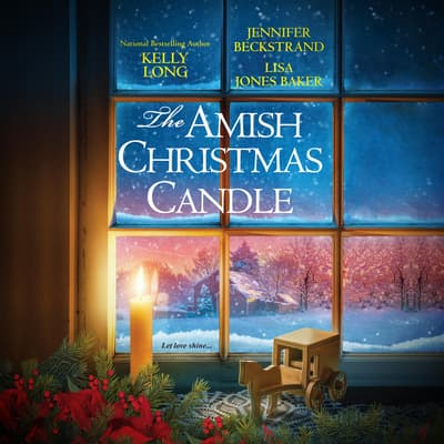 The Amish Christmas Candle by Kelly Long audiobook