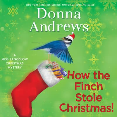 How the Finch Stole Christmas! by Donna Andrews audiobook