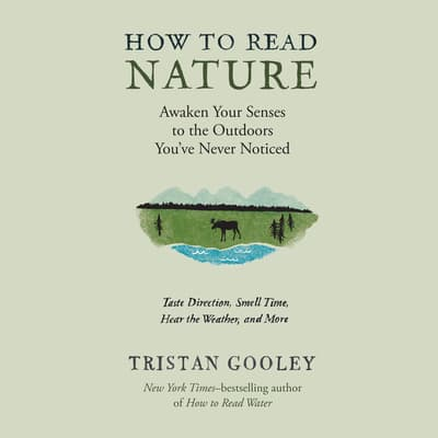 How to Read Nature by Tristan Gooley audiobook