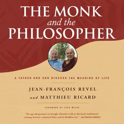 The Monk and the Philosopher by Jean-François Revel audiobook