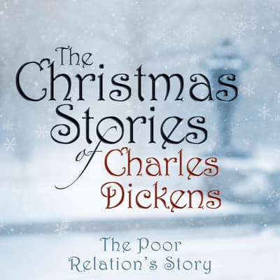 The Poor Relation's Story by Charles Dickens audiobook