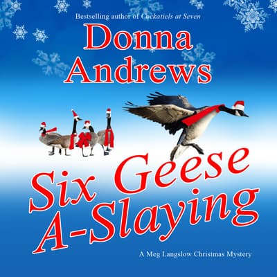 Six Geese A-Slaying by Donna Andrews audiobook