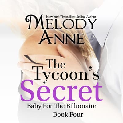 The Tycoon's Secret by Melody Anne audiobook
