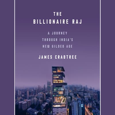 The Billionaire Raj by James Crabtree audiobook