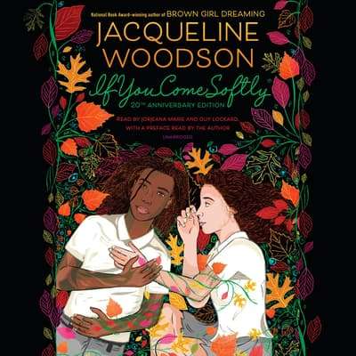 If You Come Softly by Jacqueline Woodson audiobook