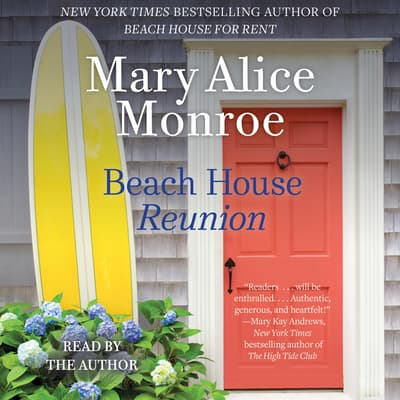 Beach House Reunion by Mary Alice Monroe audiobook