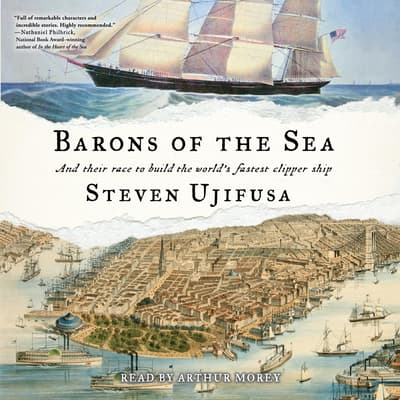 Barons of the Sea by Steven Ujifusa audiobook