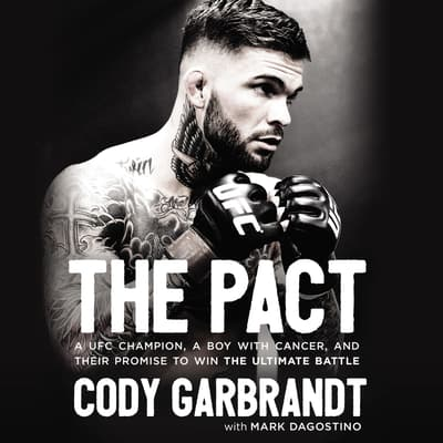 The Pact by Cody Garbrandt audiobook