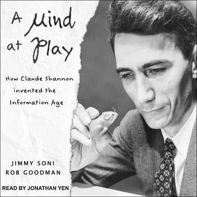 A Mind at Play by Rob Goodman audiobook