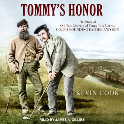 Tommy's Honor by Kevin Cook audiobook