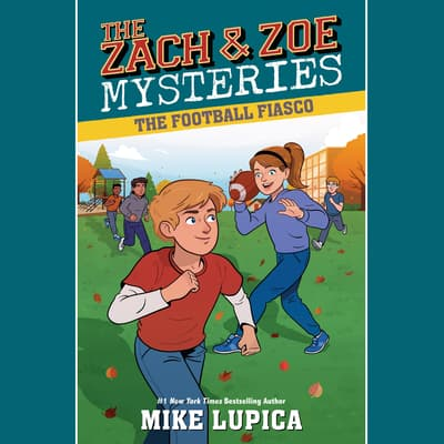 The Football Fiasco by Mike Lupica audiobook