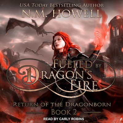 Fueled by Dragon's Fire by N.M. Howell audiobook