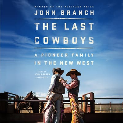 The Last Cowboys by John Branch audiobook