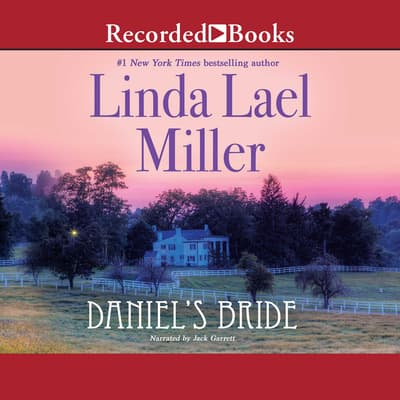 Daniel's Bride by Linda Lael Miller audiobook