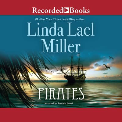 Pirates by Linda Lael Miller audiobook