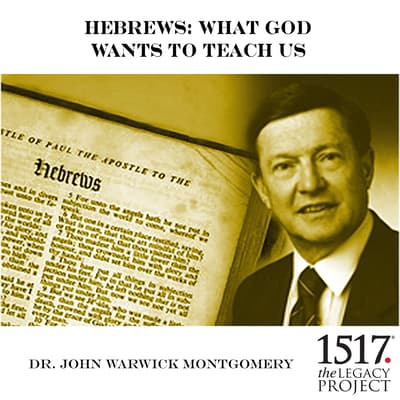 Hebrews by John Warwick Montgomery audiobook