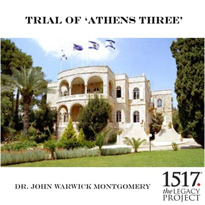 "Trial Of ""Athens 3"" by John Warwick Montgomery audiobook"