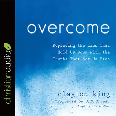 Overcome by Clayton King audiobook