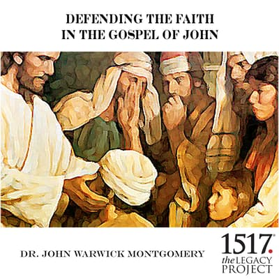 Defending the Faith In the Gospel of John by John Warwick Montgomery audiobook