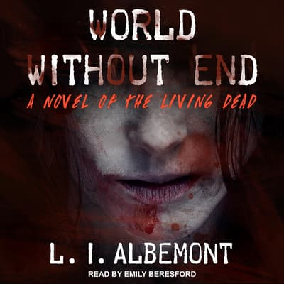 World Without End by L. I. Albemont audiobook