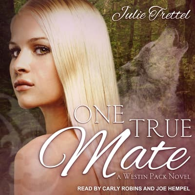 One True Mate  by Julie Trettel audiobook