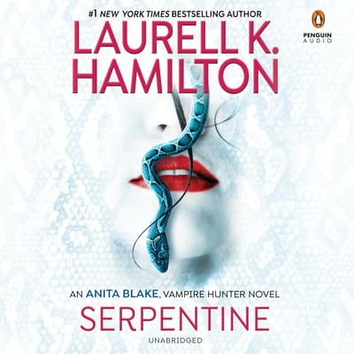 Serpentine by Laurell K. Hamilton audiobook