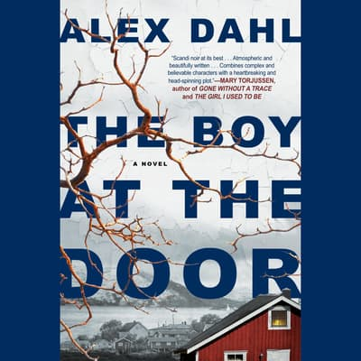 The Boy at the Door by Alex Dahl audiobook
