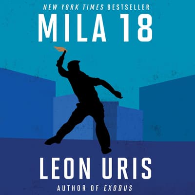 Mila 18 by Leon Uris audiobook