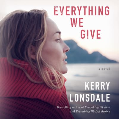 Everything We Give by Kerry Lonsdale audiobook