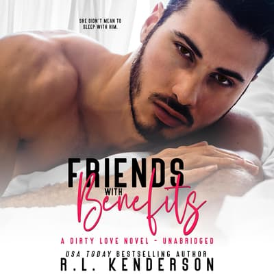 Friends with Benefits by R. L. Kenderson audiobook