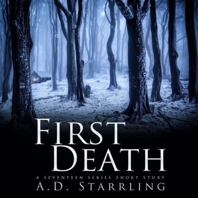 First Death by A. D. Starrling audiobook