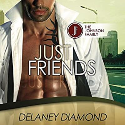 Just Friends by Delaney Diamond audiobook