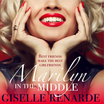 Marilyn in the Middle by Giselle Renarde audiobook