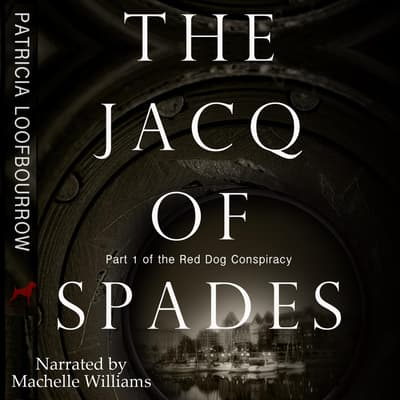 The Jacq of Spades by Patricia Loofbourrow audiobook