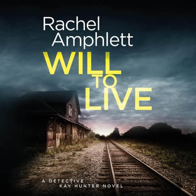 Will to Live by Rachel Amphlett audiobook
