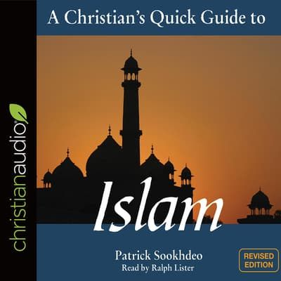 A Christian's Quick Guide to Islam by Patrick Sookhdeo audiobook