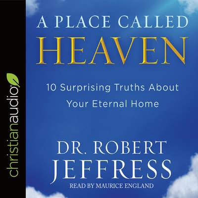 Place Called Heaven by Robert Jeffress audiobook