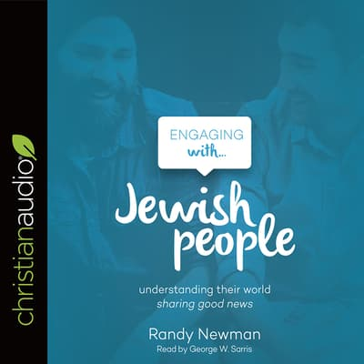 Engaging with Jewish People by Randy Newman audiobook