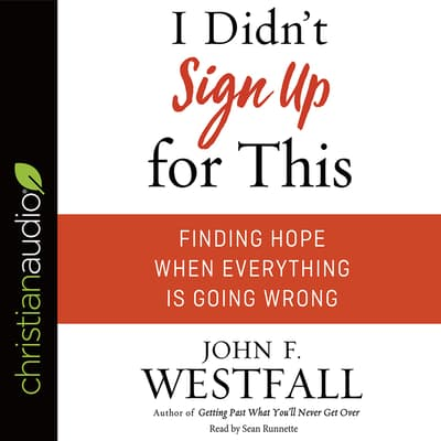 I Didn't Sign Up For This by John F Westfall audiobook
