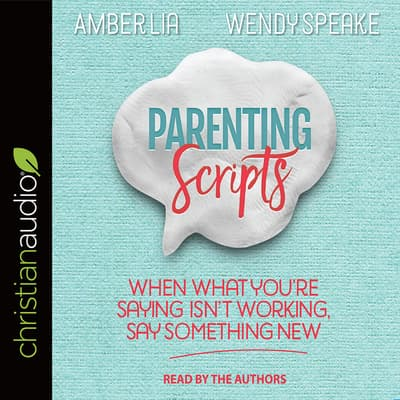 Parenting Scripts by Amber Lia audiobook