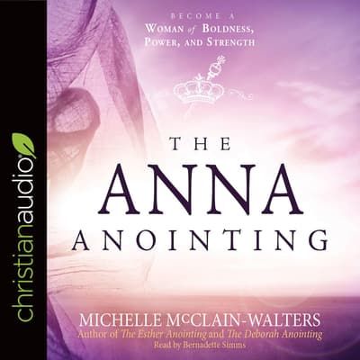 Anna Anointing by Michelle McClain-Walters audiobook
