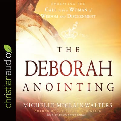 Deborah Anointing by Michelle McClain-Walters audiobook
