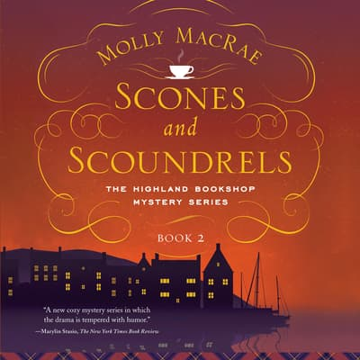 Scones and Scoundrels by Molly MacRae audiobook