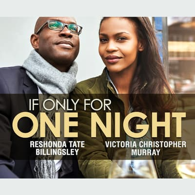 If Only For One Night by ReShonda Tate Billingsley audiobook