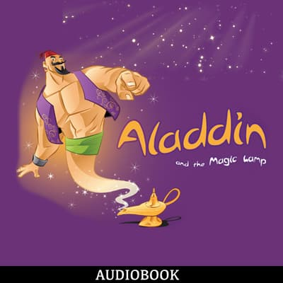 Aladdin and the Magic Lamp by unknown audiobook