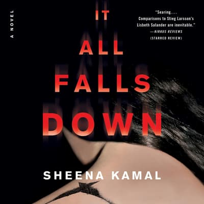 It All Falls Down by Sheena Kamal audiobook