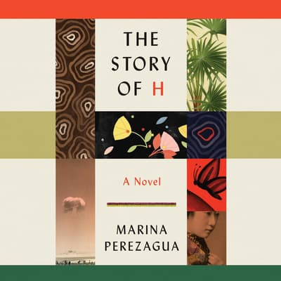 The Story of H by Marina Perezagua audiobook